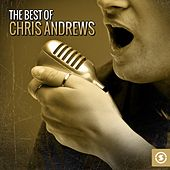 The Best of Chris Andrews by Chris Andrews