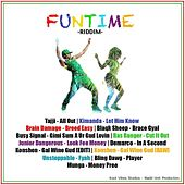 Funtime Riddim by Various Artists