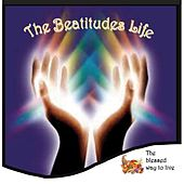 The Beatitudes Life by Various Artists