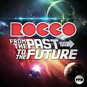 From the Past to the Future by Various Artists