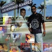 Composiciones: Luis Hernando Alvarez by Various Artists