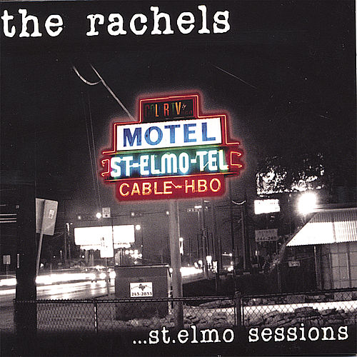 St. Elmo Sessions by Rachel's
