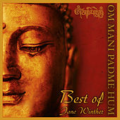Om Mani Padme Hum - Best of by Jane Winther