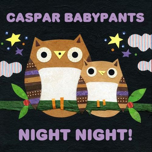 Night Night! by Caspar Babypants