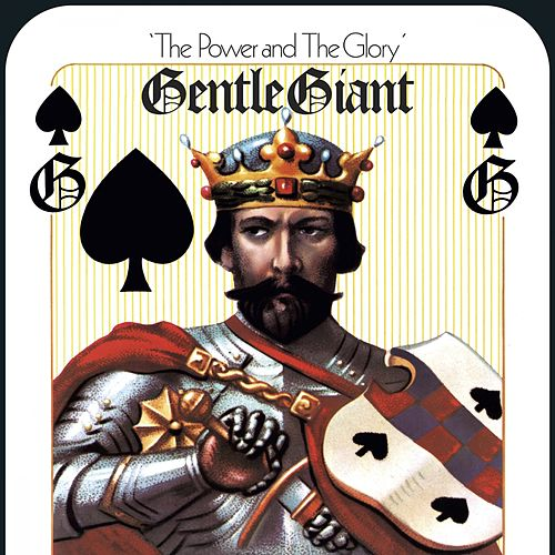 The Power and the Glory (Mixed by Steven Wilson) von Gentle Giant