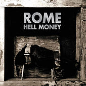 Hell Money by Rome