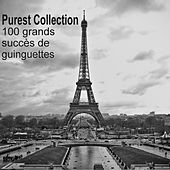 Purest Collection: 100 grands succès de guinguettes by Various Artists