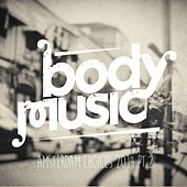 Body Music - Amsterdam Choices 2014, Pt. 2 by Various Artists
