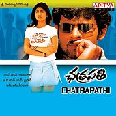 Chatrapathi (Original Motion Picture Soundtrack) by Various Artists