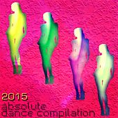 2015 Absolute Dance Compilation (51 Songs Annual Ibiza EDM House Electro for DJs) by Various Artists