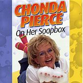 On Her Soapbox by Chonda Pierce