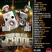 Back to Old School,  Vol. 1 (Remixed by DJ Quick and DJ Just) von Various Artists