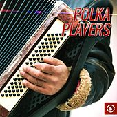 Polka Players by Various Artists