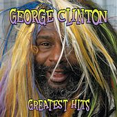 Greatest Hits by George Clinton