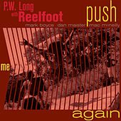 Push Me Again by PW Long