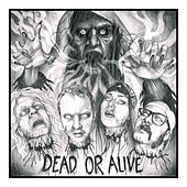 Dead or Alive by Beast