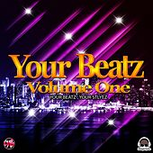 Your Beatz (Volume One) by Various Artists