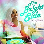 The Bright Side by Amber Yholeata
