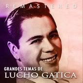 Grandes temas de Lucho Gatica by Lucho Gatica