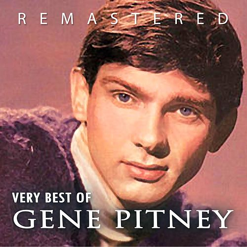 Very Best of Gene Pitney by Gene Pitney