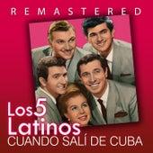 Cuando salí de Cuba by Los 5 latinos