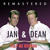 Help Me Rhonda by Jan & Dean