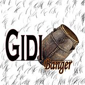 Gidi Banger by Various Artists