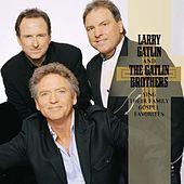 Sing Their Family Gospel Favorites by Larry Gatlin And The Gatlin Brothers