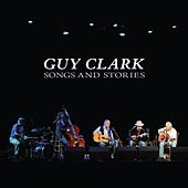 Songs and Stories by Guy Clark