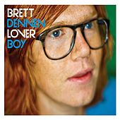 Loverboy by Brett Dennen