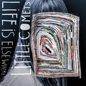 Life Is Elsewhere by Little Comets