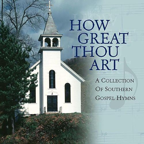 How Great Thou Art - A Collection of Southern Gospel Hymns by The Jordanaires