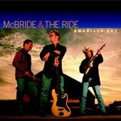 Amarillo Sky by McBride & The Ride