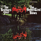The Honey Wind Blows by The Brothers Four