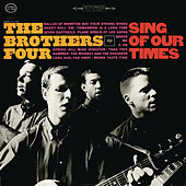 Sing of Our Times by The Brothers Four