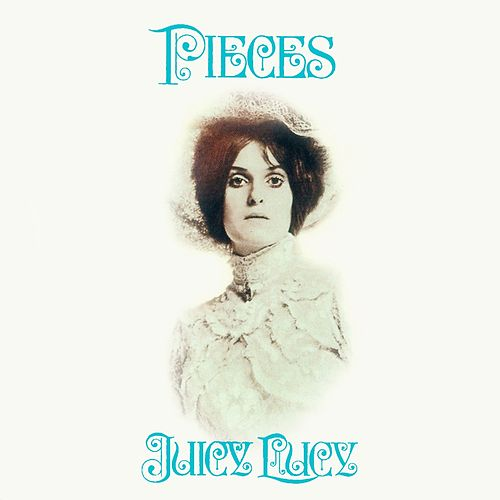 Pieces by Juicy Lucy