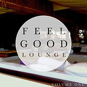 Feelgood Lounge, Vol. 1 (Finest Selection of Calming Lay Back Music) by Various Artists