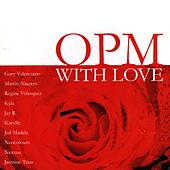 OPM with Love by Various Artists