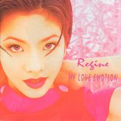 My Love Emotion by Regine Velasquez