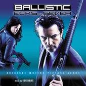 Ballistic: Ecks Vs. Sever by Don Davis