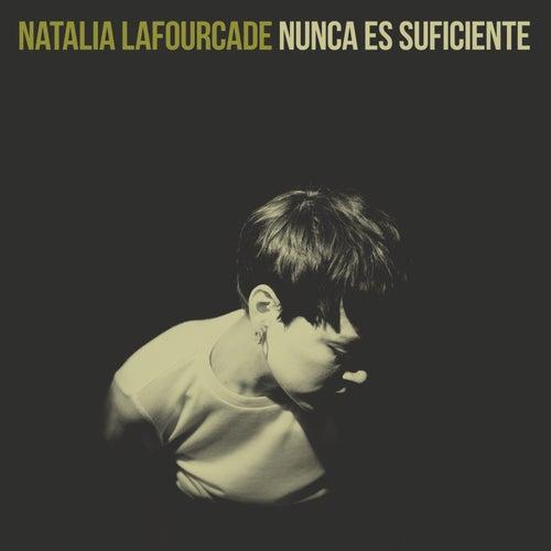 Nunca Es Suficiente von Natalia Lafourcade