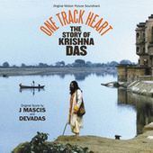 One Track Heart: The Story Of Krishna Das by Various Artists