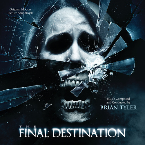 The Final Destination by Brian Tyler