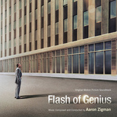 Flash Of Genius by Aaron Zigman