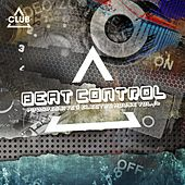 Beat Control - Progressive & Electro House, Vol. 16 von Various Artists