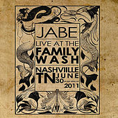 Live at the Family Wash by Jabe