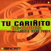 Tu Carinito Remixes by Puerto Rican Power