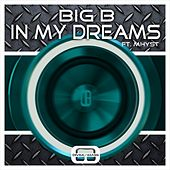 In My Dreams by Big B