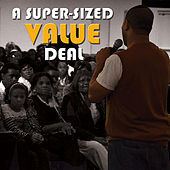 A Super-Sized Value Deal by Etthehiphoppreacher
