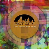 Riot City - The Golden Age by Various Artists